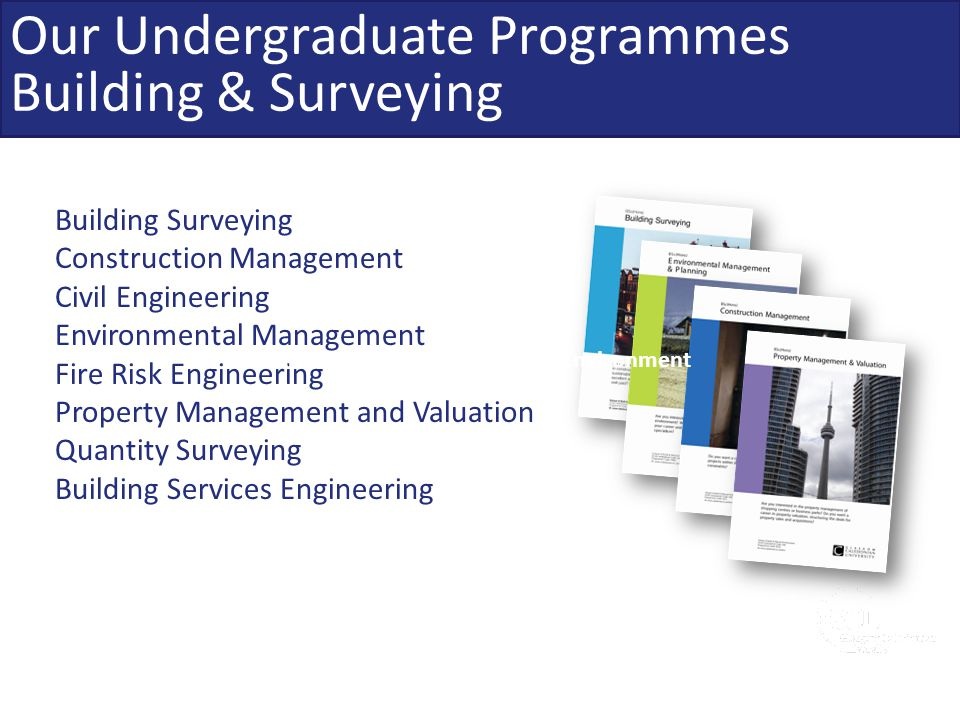 Our Undergraduate Programmes Building & Surveying
