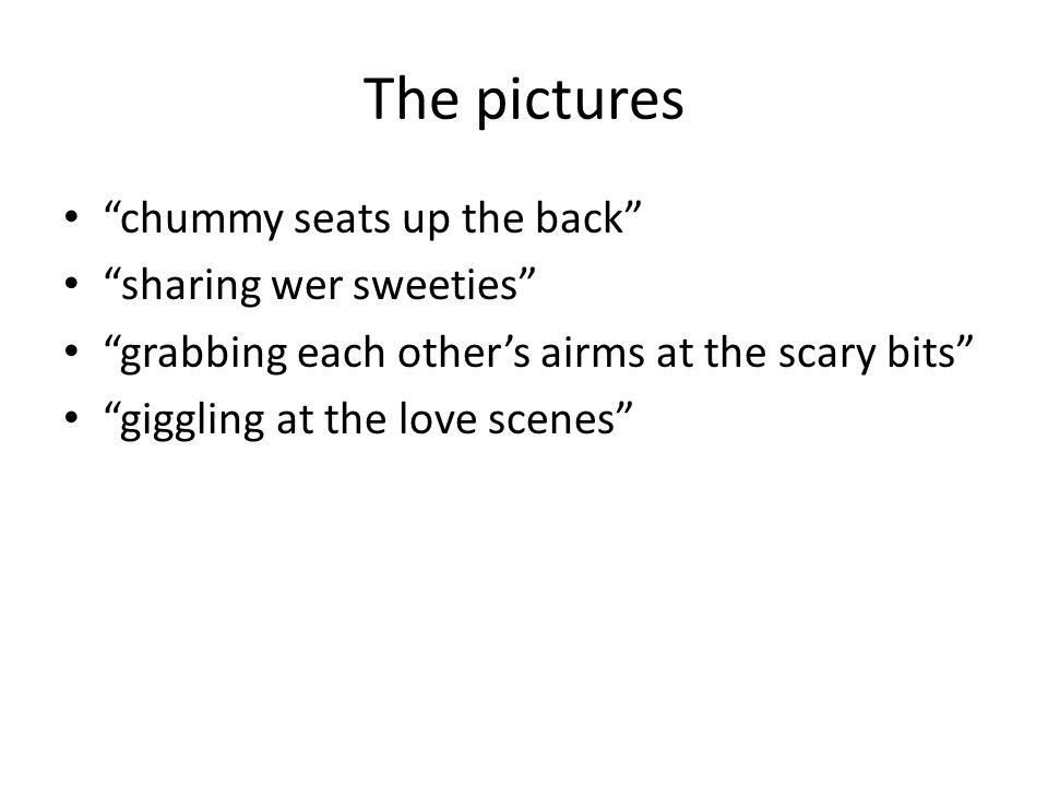 The pictures chummy seats up the back sharing wer sweeties
