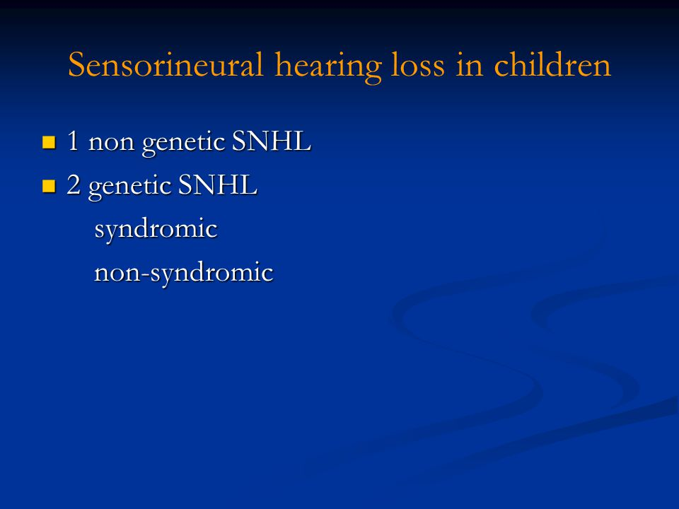 Sensorineural hearing loss in children