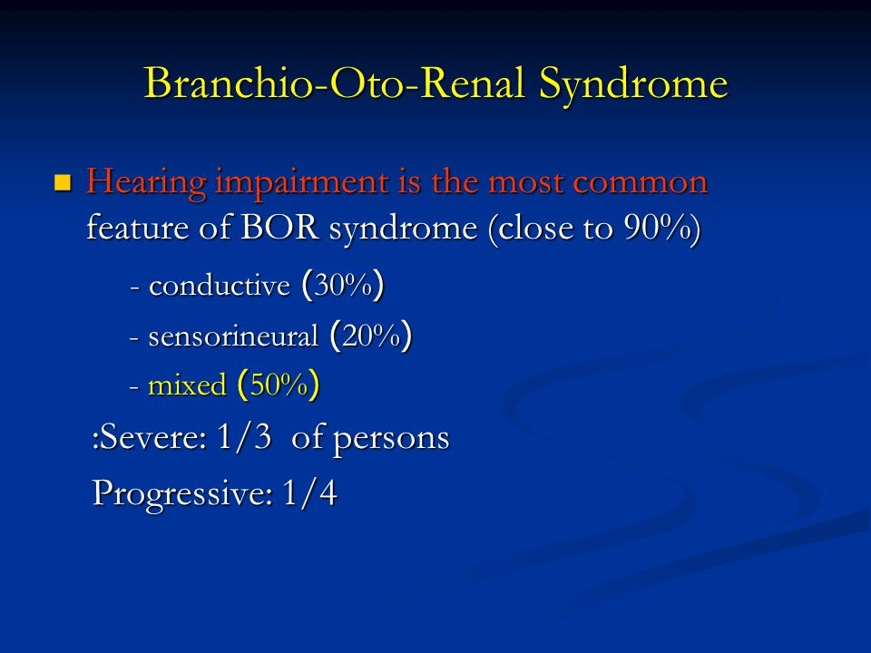 Branchio-Oto-Renal Syndrome