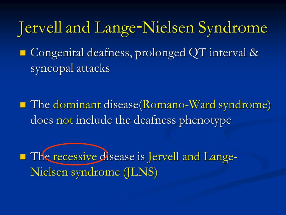 Jervell and Lange-Nielsen Syndrome