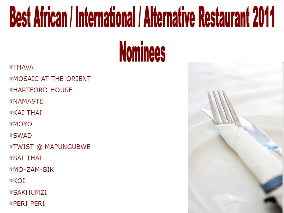 Best African / International / Alternative Restaurant 2011