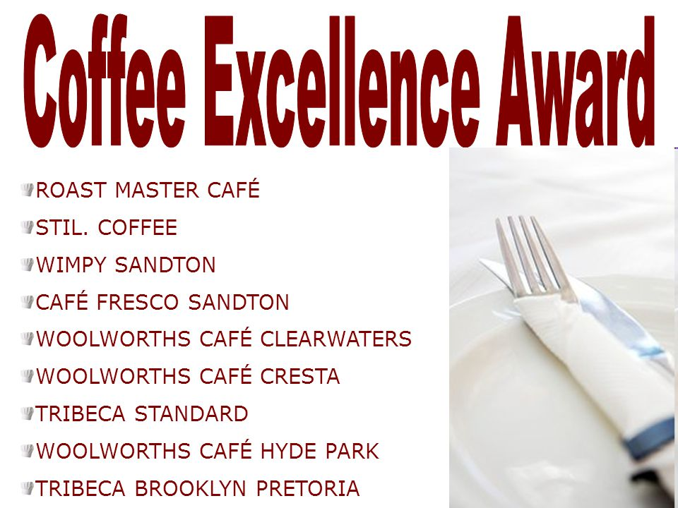 Coffee Excellence Award