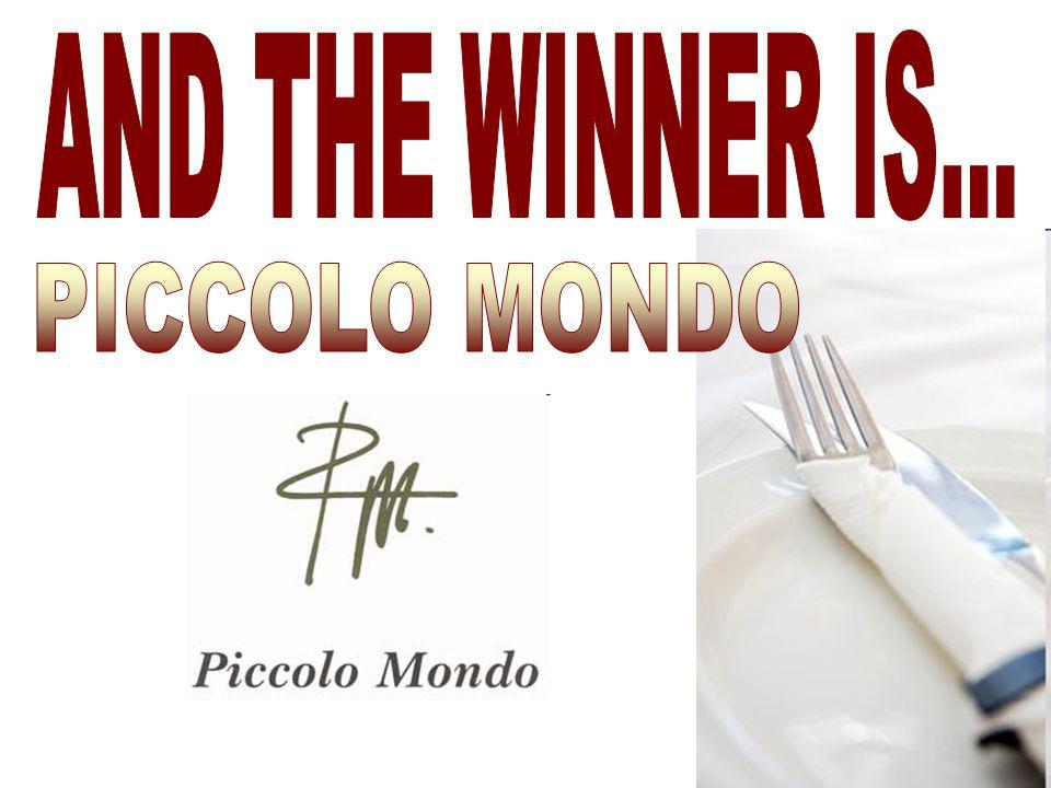 AND THE WINNER IS... PICCOLO MONDO