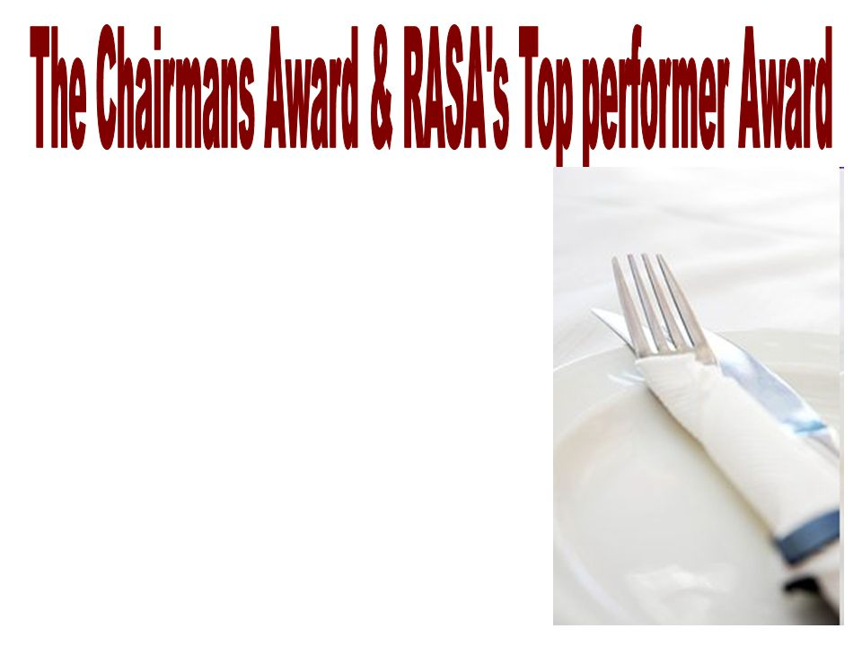 The Chairmans Award & RASA s Top performer Award