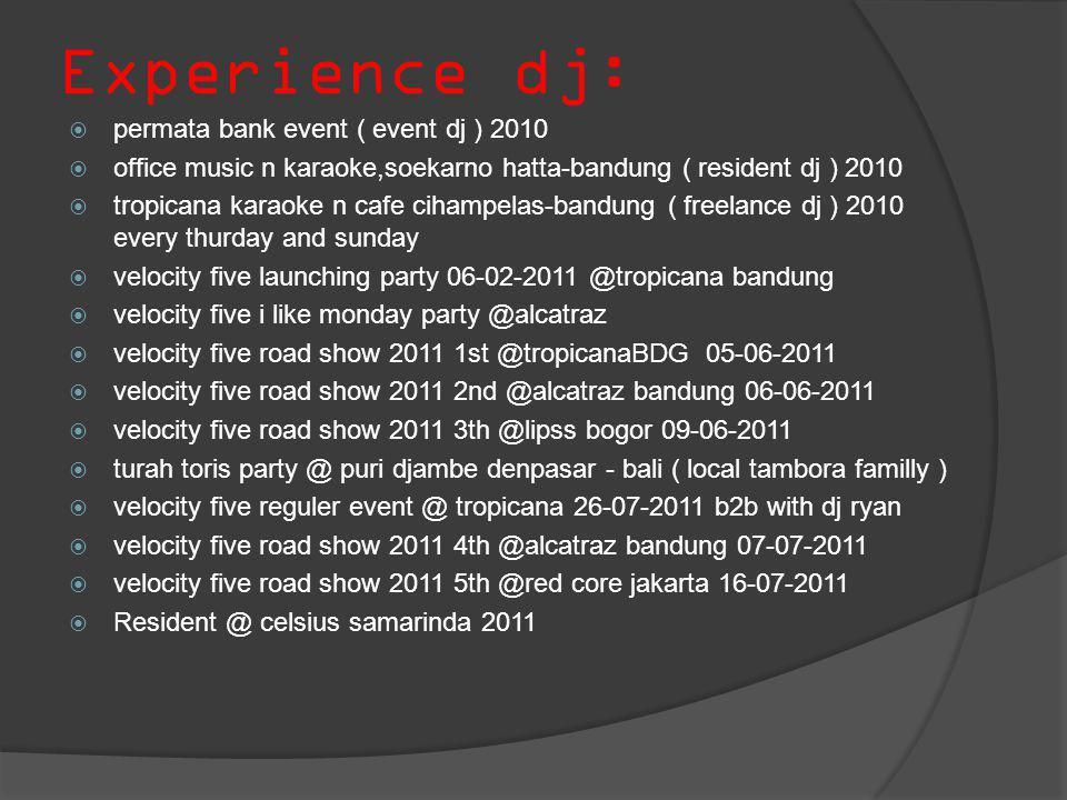 Experience dj: permata bank event ( event dj ) 2010