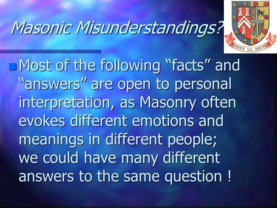 Masonic Misunderstandings