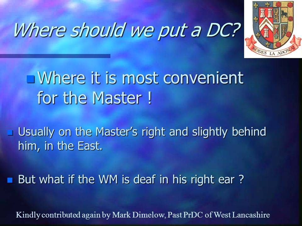 Where should we put a DC Where it is most convenient for the Master !