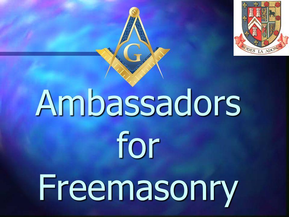 Ambassadors for Freemasonry
