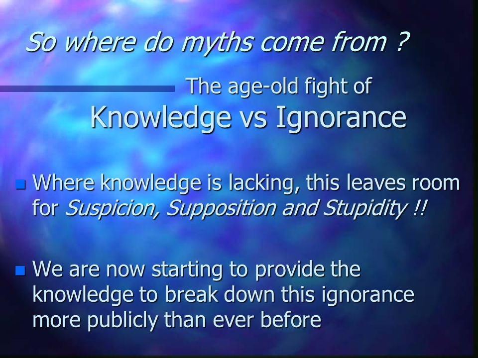 So where do myths come from