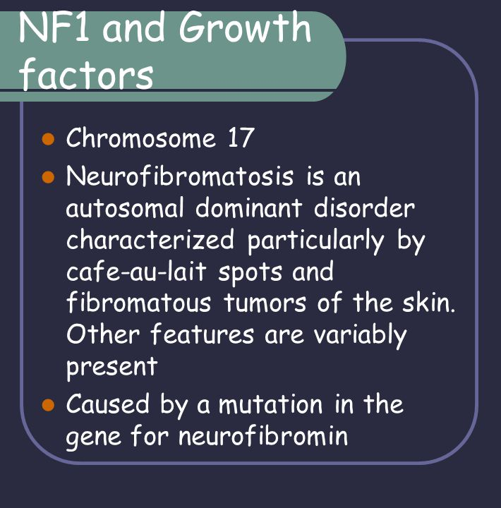 NF1 and Growth factors Chromosome 17