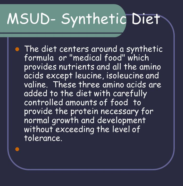 MSUD- Synthetic Diet
