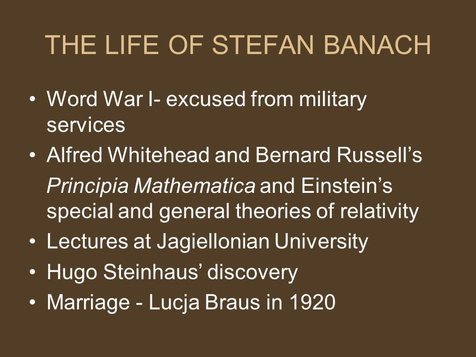 THE LIFE OF STEFAN BANACH