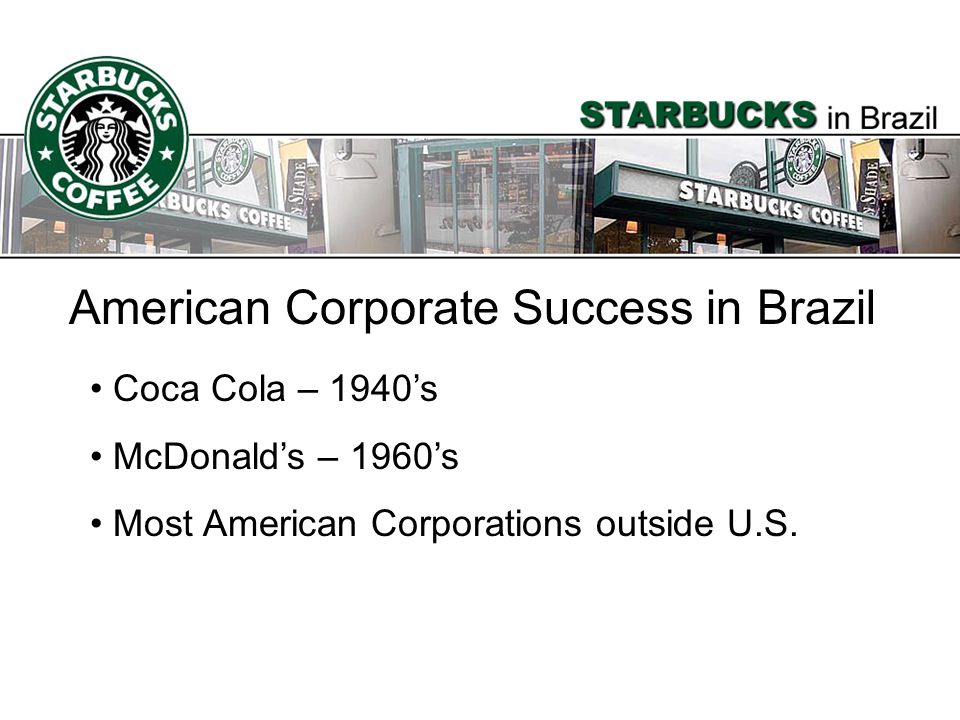 American Corporate Success in Brazil