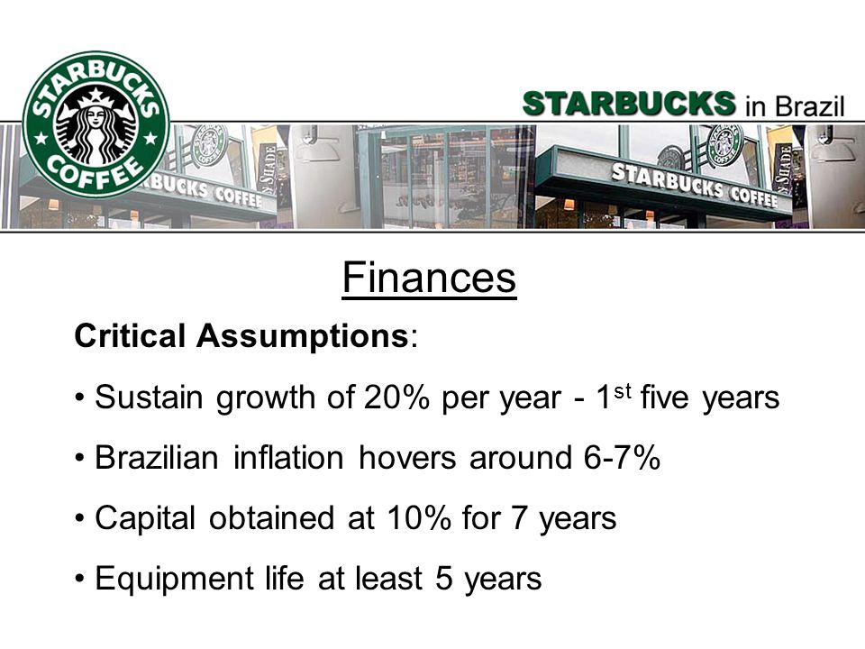 Finances Critical Assumptions: