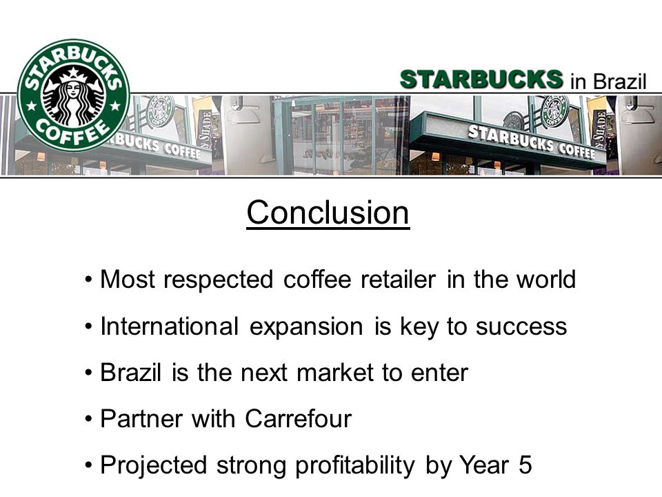 Conclusion Most respected coffee retailer in the world