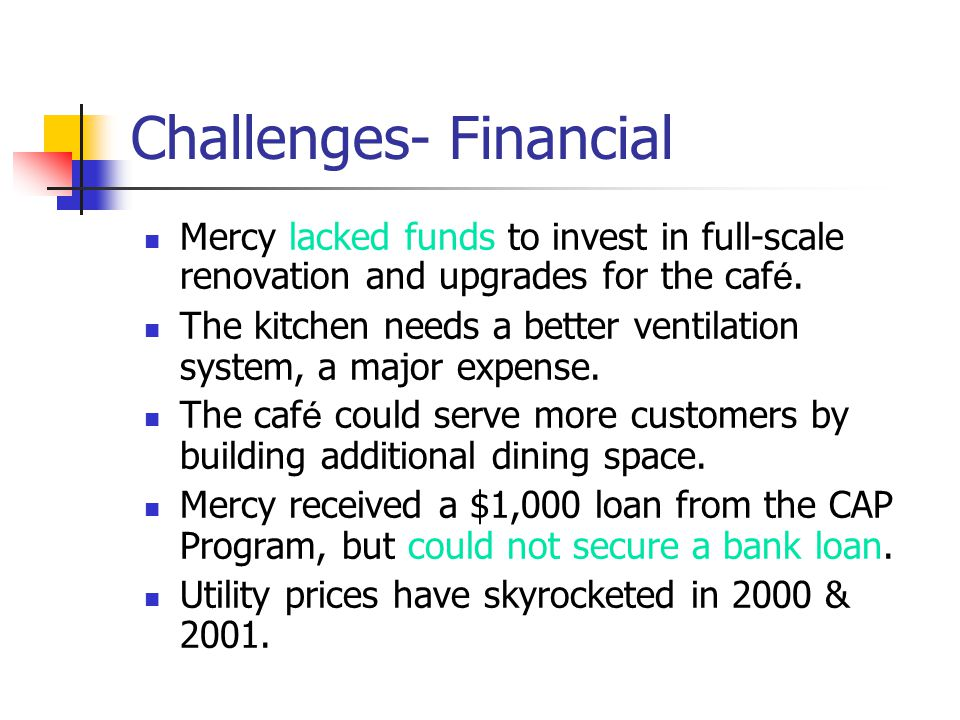 Challenges- Financial