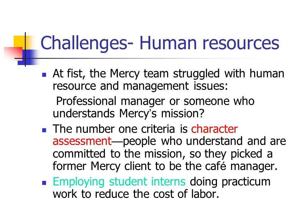 Challenges- Human resources