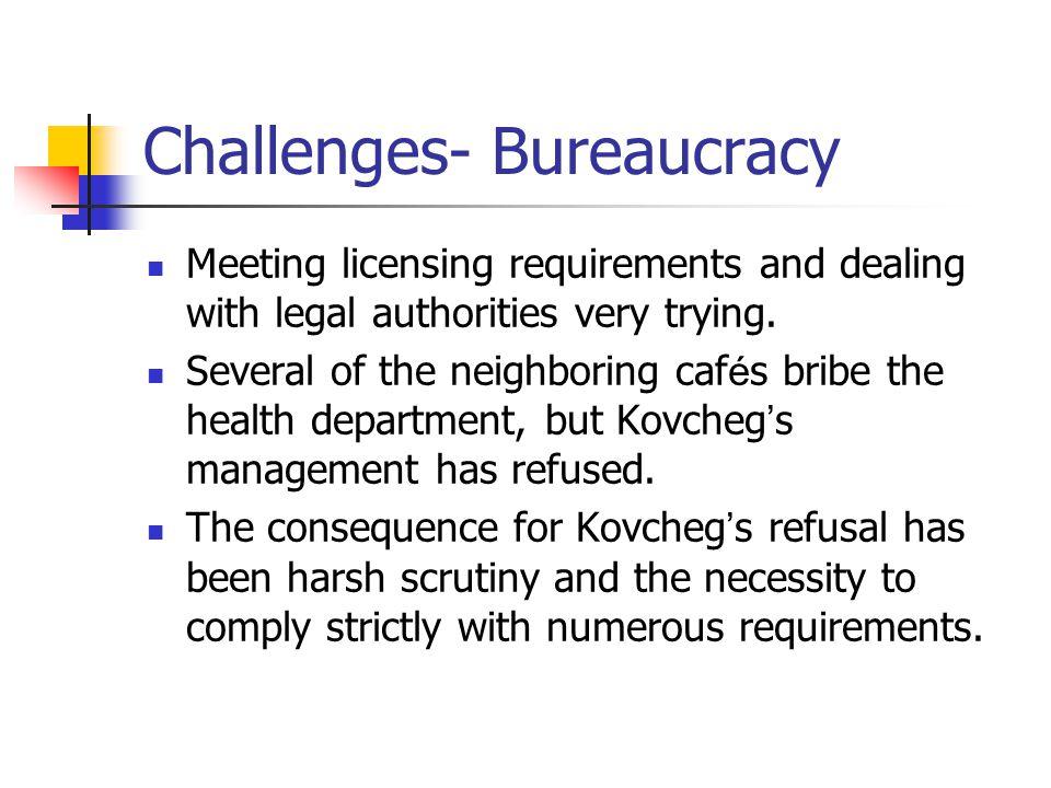 Challenges- Bureaucracy