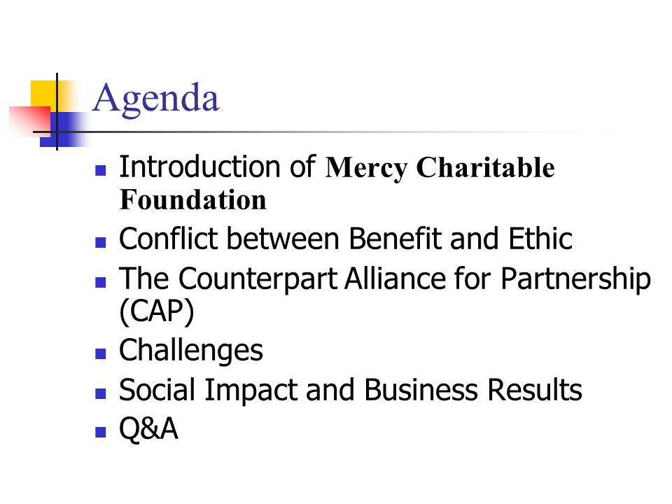 Agenda Introduction of Mercy Charitable Foundation