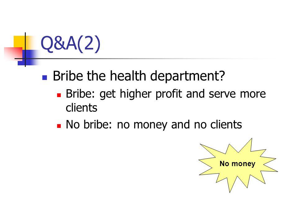 Q&A(2) Bribe the health department