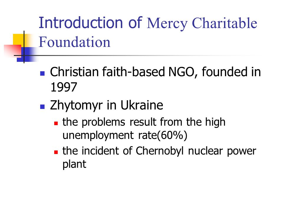 Introduction of Mercy Charitable Foundation