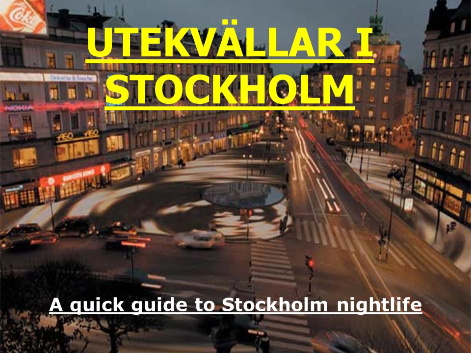 Utekvällar i Stockholm
