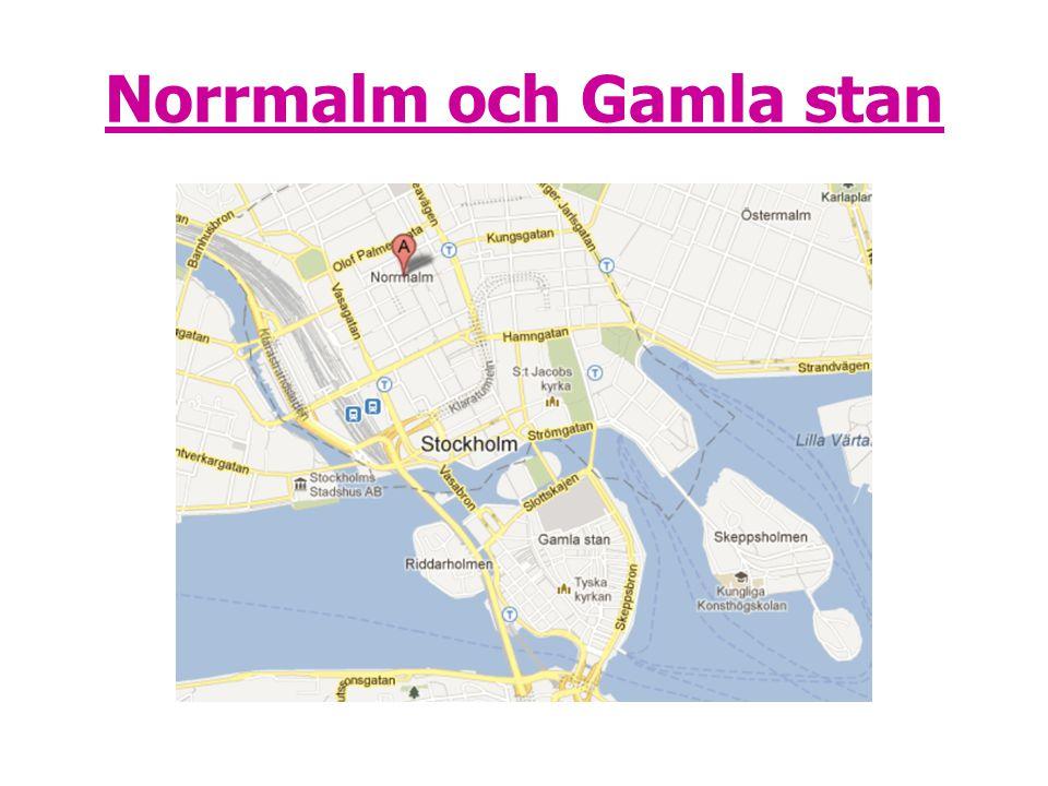 Norrmalm och Gamla stan