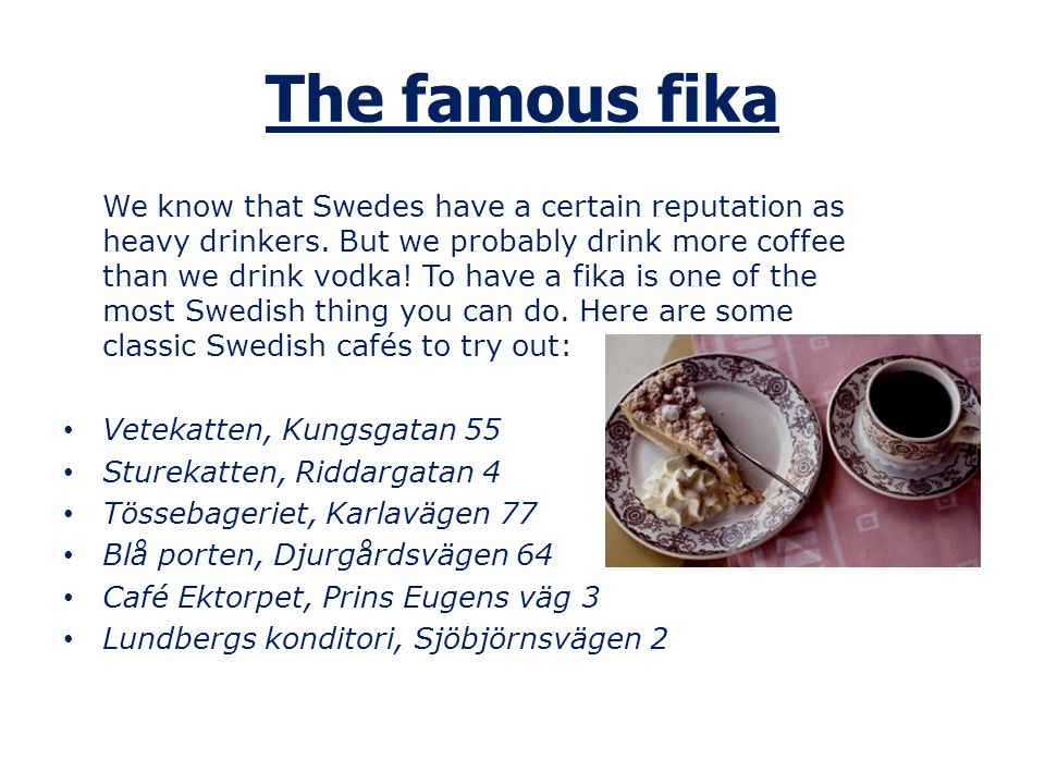 The famous fika
