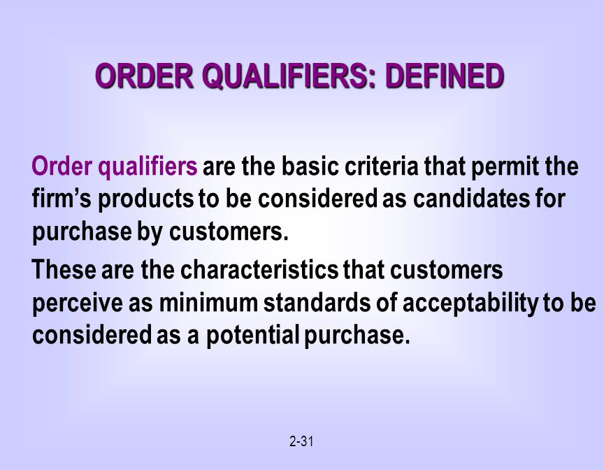 ORDER QUALIFIERS: DEFINED