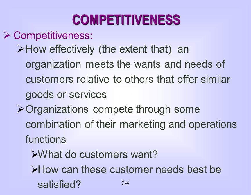 COMPETITIVENESS Competitiveness: