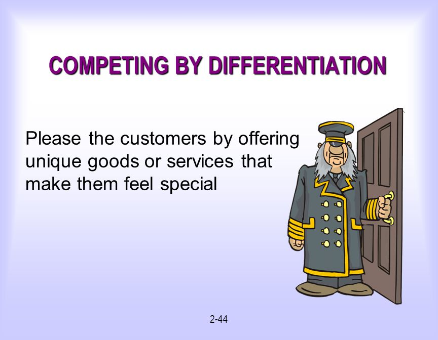 COMPETING BY DIFFERENTIATION