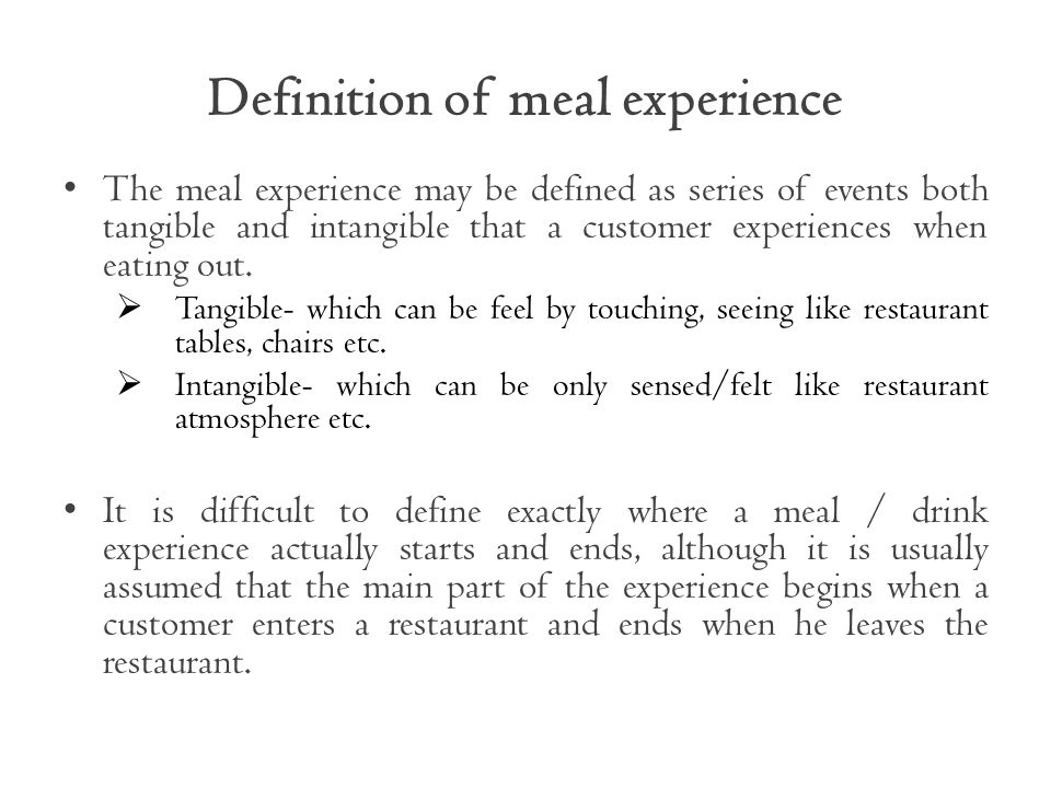Definition of meal experience
