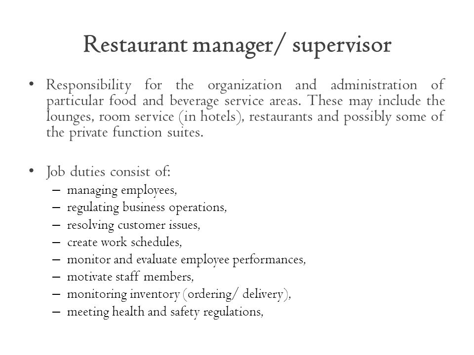 Restaurant manager/ supervisor
