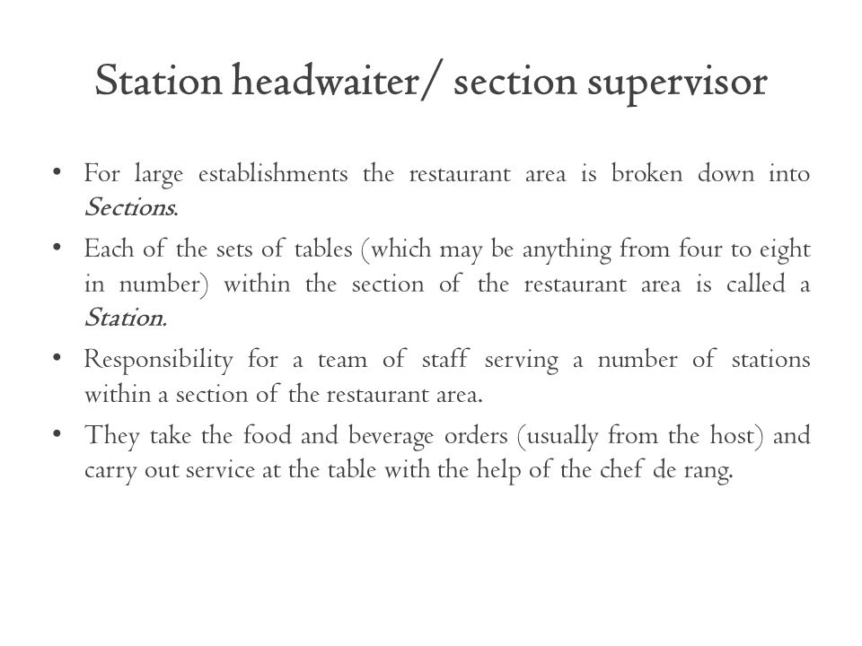 Station headwaiter/ section supervisor