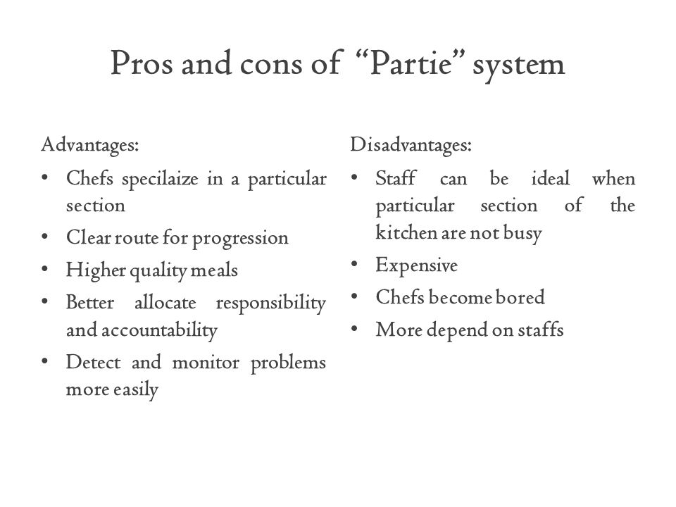 Pros and cons of Partie system