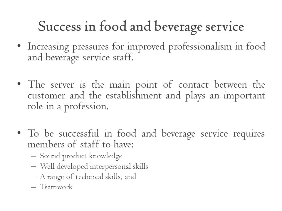 Success in food and beverage service