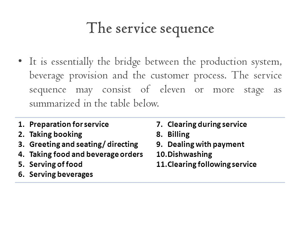 The service sequence