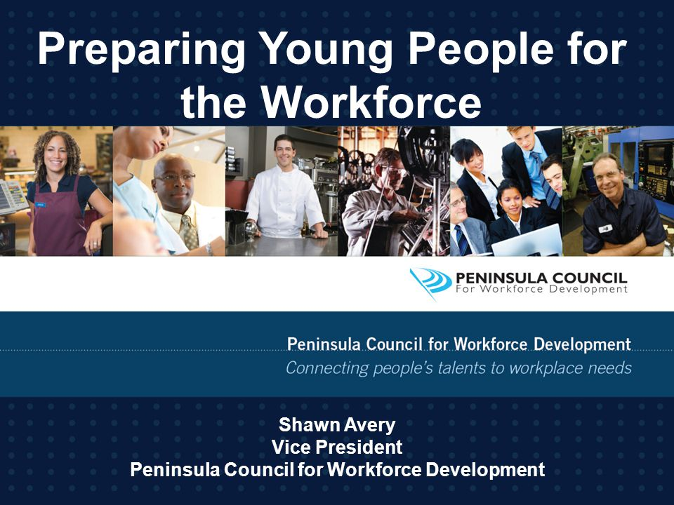 Preparing Young People for the Workforce