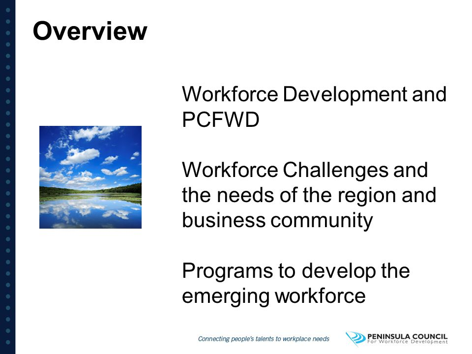 Overview Workforce Development and PCFWD
