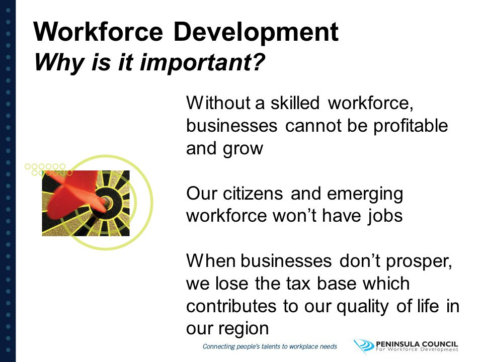 Workforce Development Why is it important