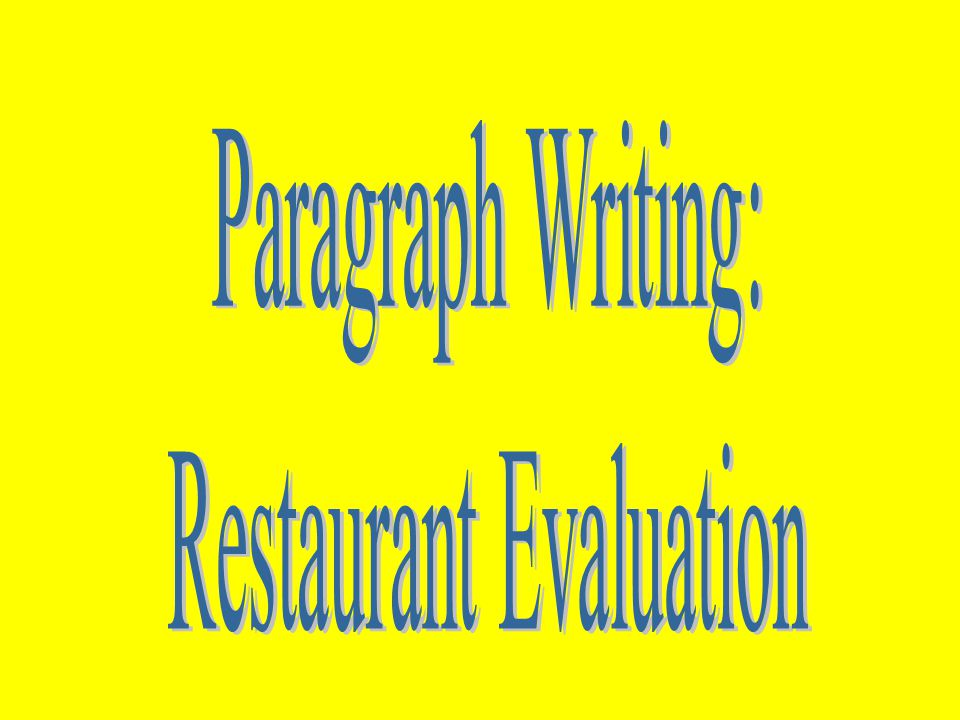 Evaluation Essay On A Restaurant