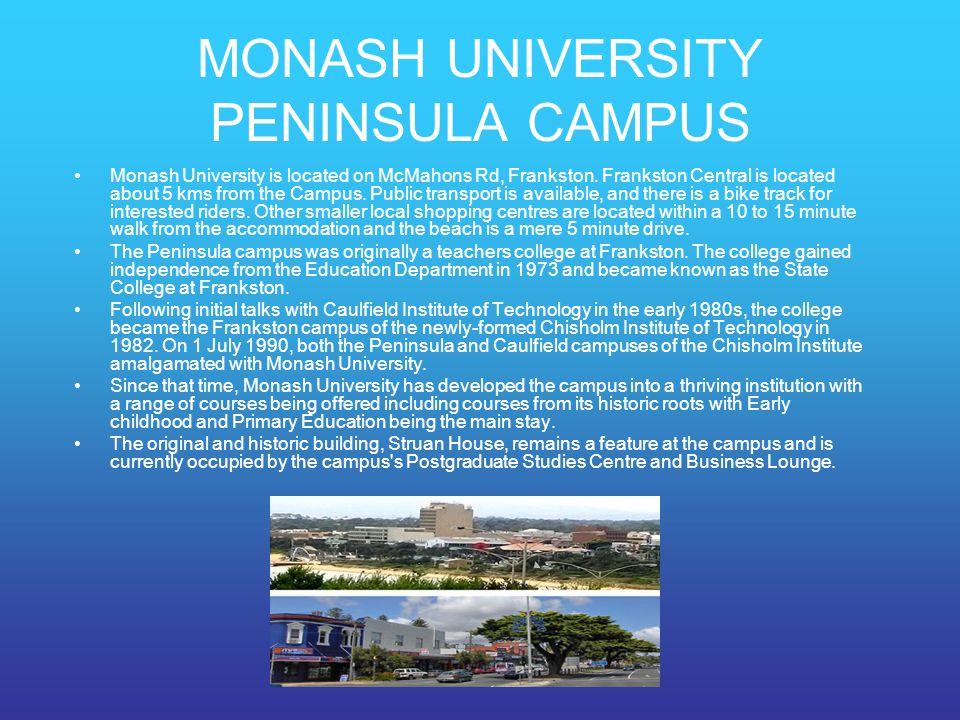 MONASH UNIVERSITY PENINSULA CAMPUS