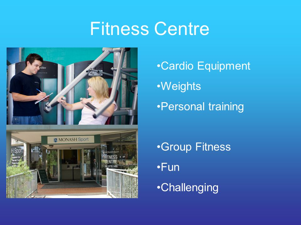 Fitness Centre Cardio Equipment Weights Personal training