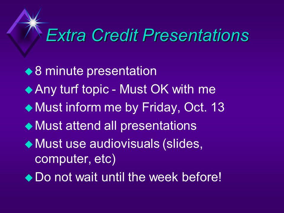 Extra Credit Presentations