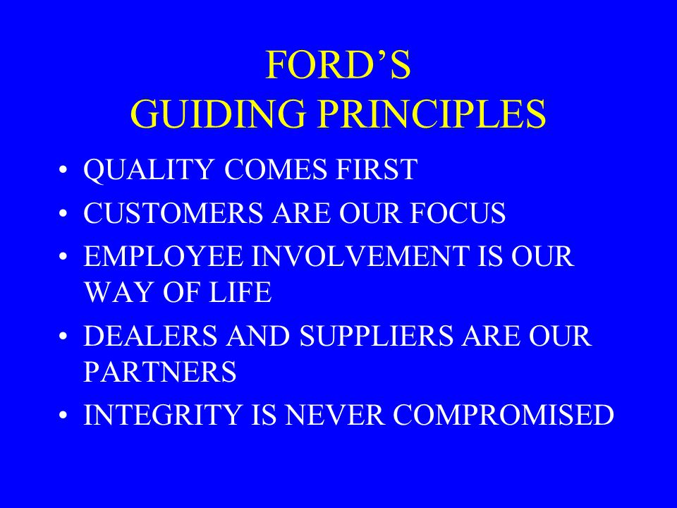 FORD'S GUIDING PRINCIPLES