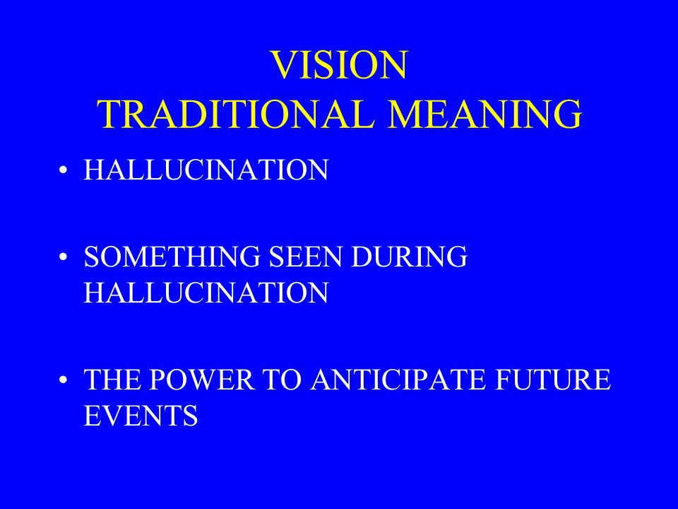 VISION TRADITIONAL MEANING