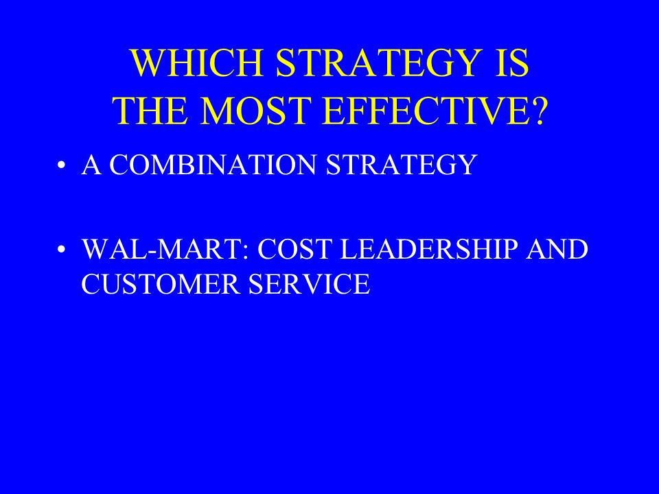 WHICH STRATEGY IS THE MOST EFFECTIVE