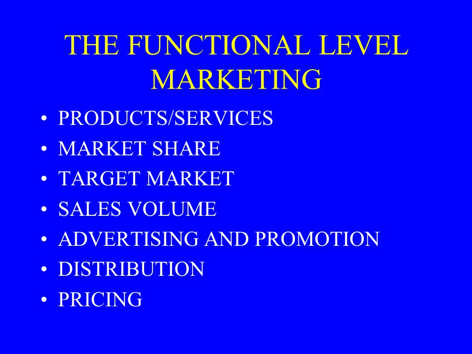 THE FUNCTIONAL LEVEL MARKETING