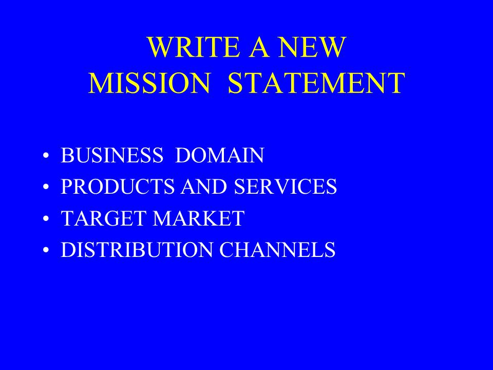WRITE A NEW MISSION STATEMENT